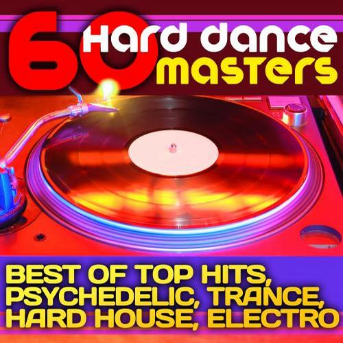 Album Art - 60 Hard Dance Masters (Best of Top Hits, Psychedelic, Trance, Hard House, Electronica)