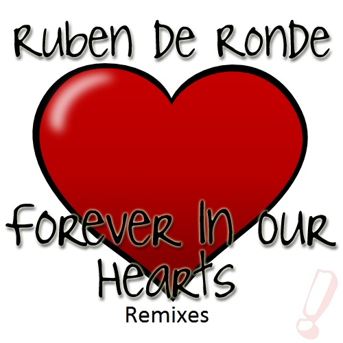 Album Art - Forever In Our Hearts (Remixes)