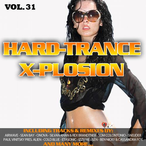 Album Art - Hard Trance X-Plosion, Vol. 31