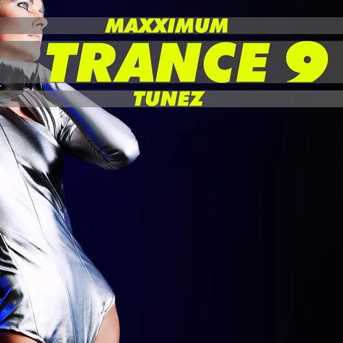 Album Art - Maxximum Trance Tunes, Vol. 9