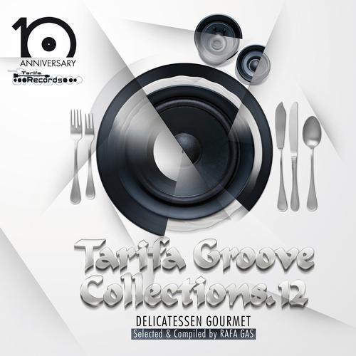 Tarifa Groove Collections 12 - Delicatessen Gourmet Album Art