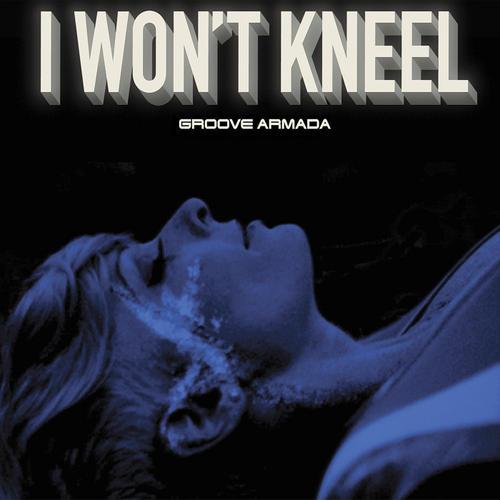 Album Art - I Won't Kneel