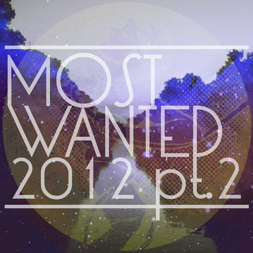 Get Physical Music Presents: Most Wanted 2012 Pt. II Album Art
