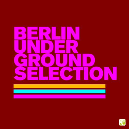 Berlin Underground Selection Album