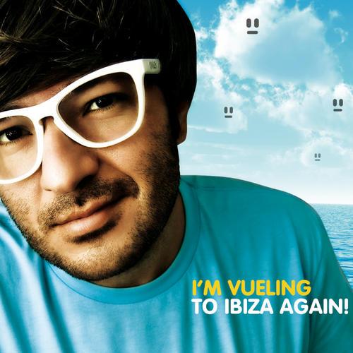 Album Art - I'm Vueling To Ibiza