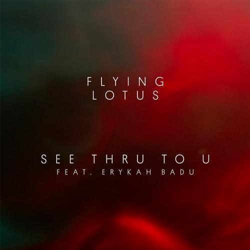 Album Art - See Thru to U (feat. Erykah Badu)