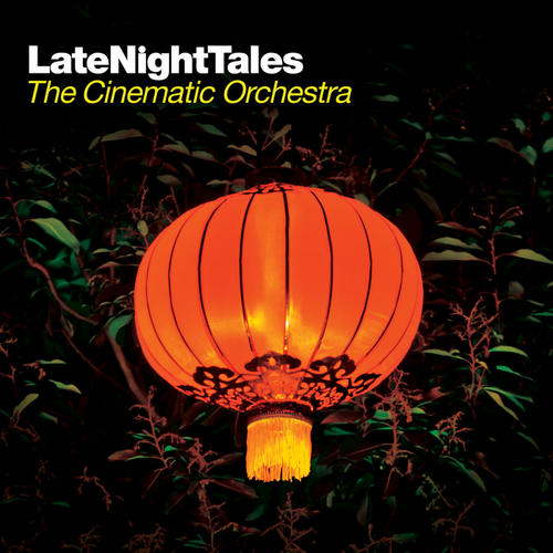 Album Art - Late Night Tales : The Cinematic Orchestra
