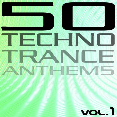 Album Art - 50 Techno Trance Anthems Volume 1 Part 2