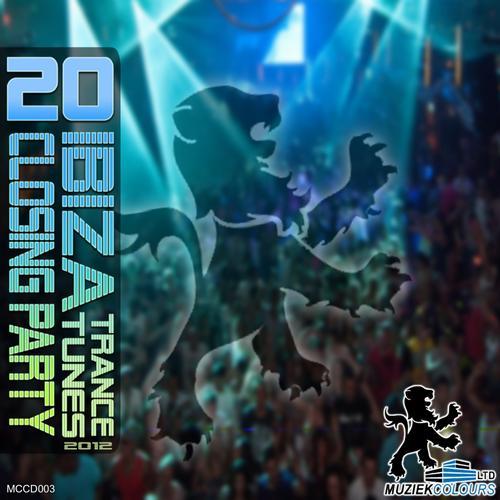 Album Art - Ibiza Trance Tunes Closing Party Muziek Colours 2012