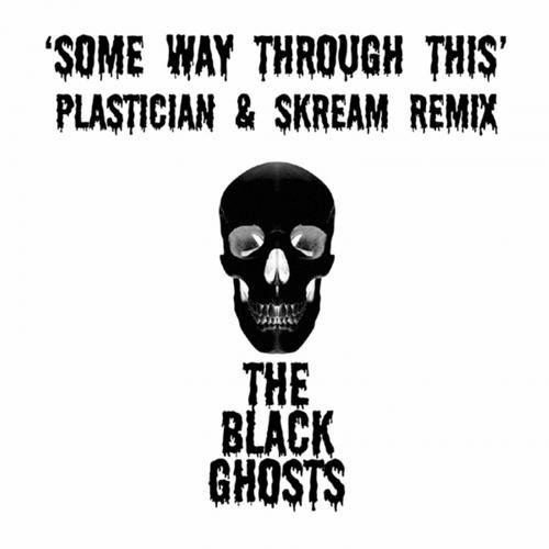 Album Art - Some Way Through This (Plastician & Skream Remix)