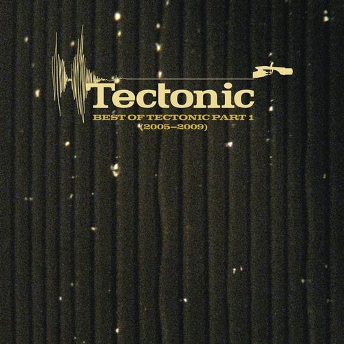 Album Art - Best of Tectonic Part 1 (2005-2009)