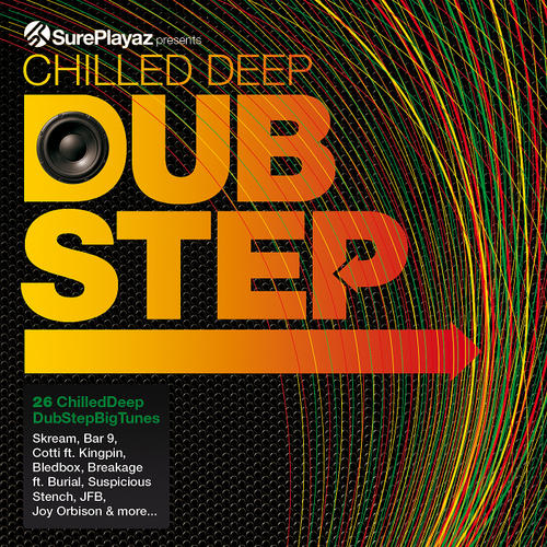 Album Art - Chilled Deep Dubstep - 26 Chilled Dub Step Big Tunes