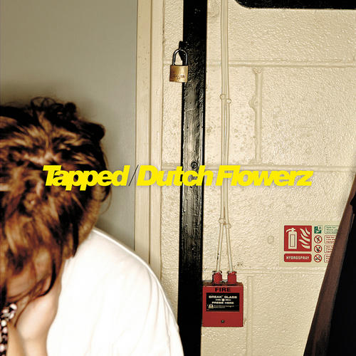 Album Art - Tapped/Dutch Flowerz