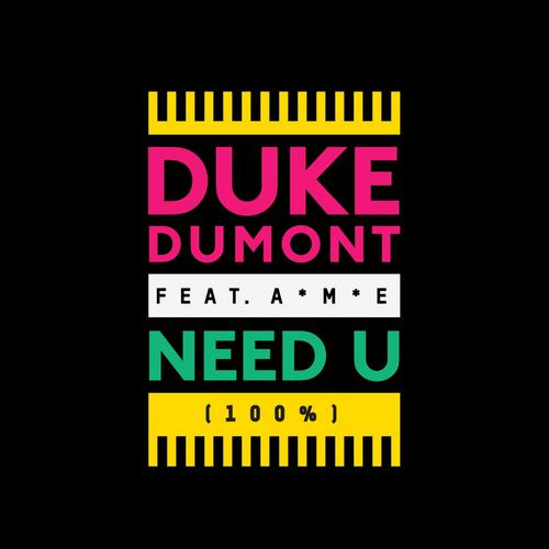 Album Art - Need U (100%) [feat. A*M*E]
