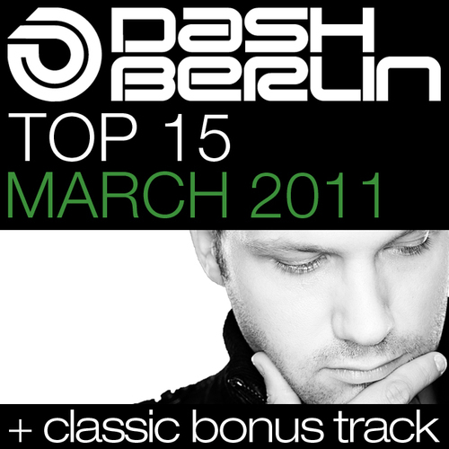 Album Art - Dash Berlin Top 15 - March 2011 - Including Classic Bonus Track