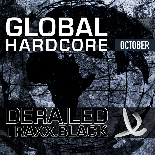 Album Art - Derailed Traxx Black Presents Global Hardcore - October 2010