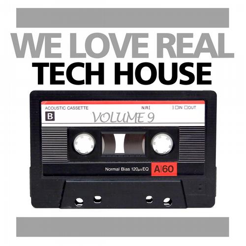 Album Art - We Love Real Tech-House, Vol. 9