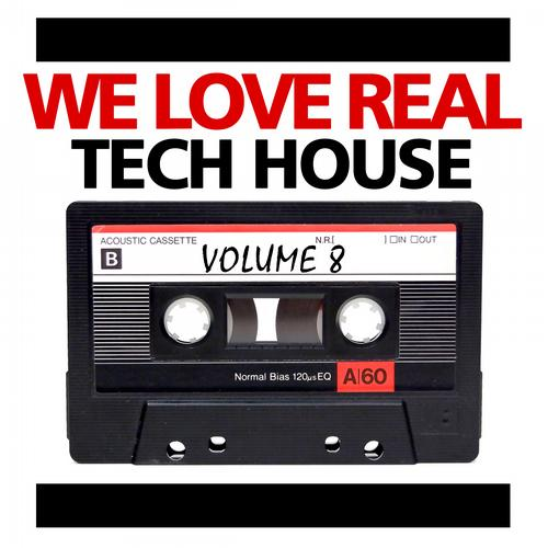 Album Art - We Love Real Tech-House, Vol. 8