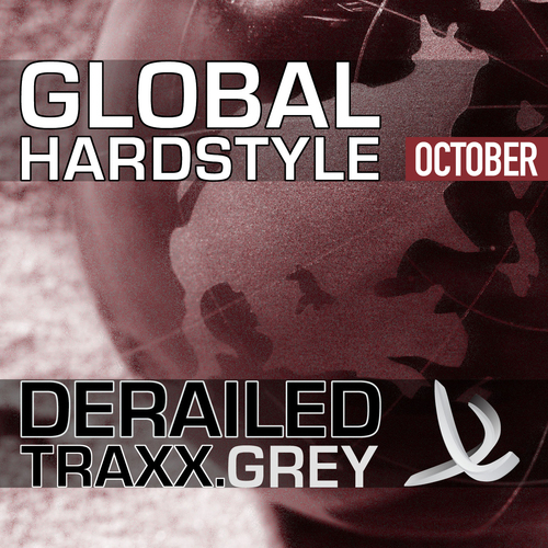 Album Art - Derailed Traxx Presents Global Hardstyle - October 2010