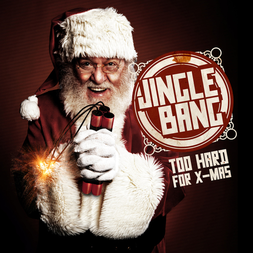 Album Art - Jingle Bang - Too Hard For X-Mass