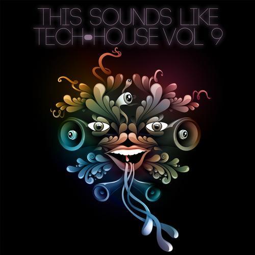 Album Art - This Sounds Like Tech-House, Vol. 9
