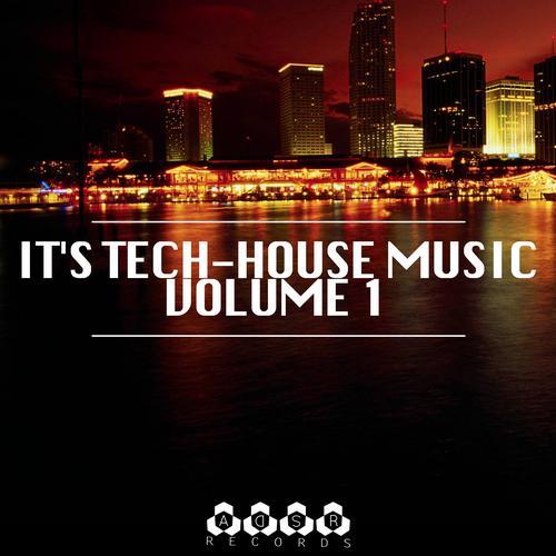 Album Art - It's Tech-House Music, Vol. 1