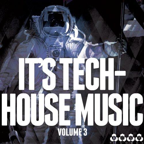 Album Art - It's Tech-House Music, Vol. 3