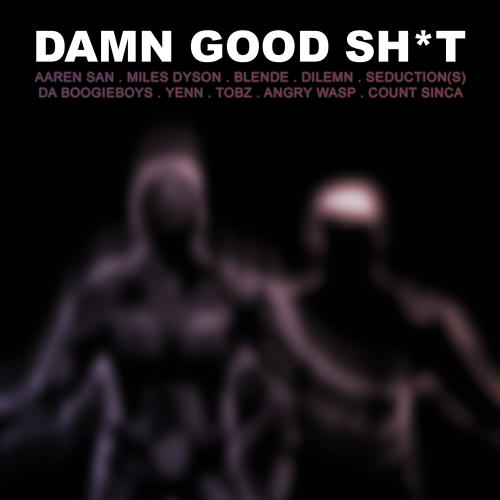 Album Art - Damn Good Sh*t
