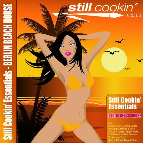 Album Art - Still Cookin' Essentials - Berlin Beach House