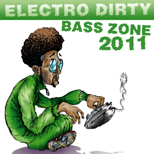 Album Art - Electro Dirty Bass Zone 2011