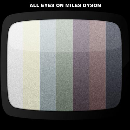 Album Art - All Eyes On Miles Dyson
