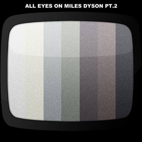 Album Art - All Eyes On Miles Dyson Pt.2