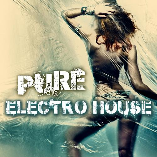 Album Art - Pure Electro House Volume 1