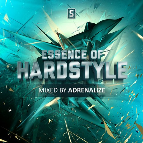 Album Art - Essence Of Hardstyle mixed by Adrenalize