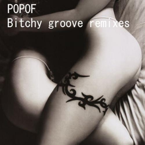 Album Art - Bitchy Groove Remixes