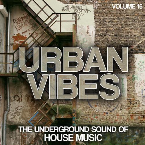 Album Art - Urban Vibes - The Underground Sound Of House Music Vol. 16