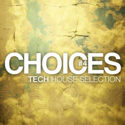 Album Art - Choices - Tech House Selection #4