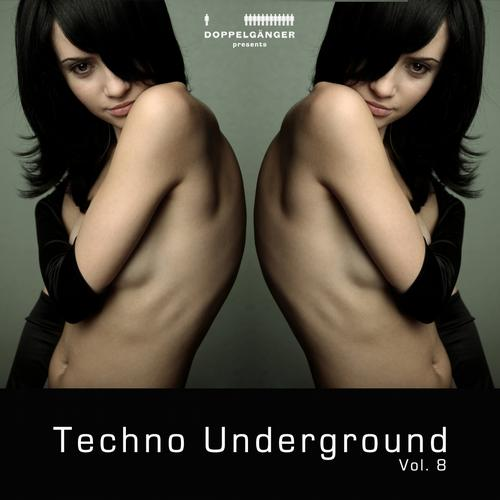 Album Art - Doppelganger Pres. Techno Underground Vol. 8