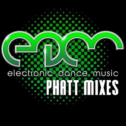 Edm Electronic Dance Music - Phatt Mixes Album Art