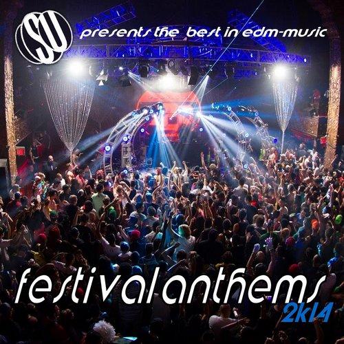 Festival Anthems 2k14 ( Su Presents the Best in Edm Music ) Album Art