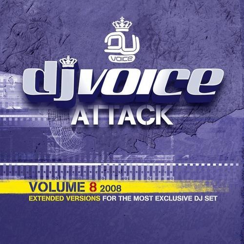 DJ Voice Attack Volume 8 - 2008 Album Art