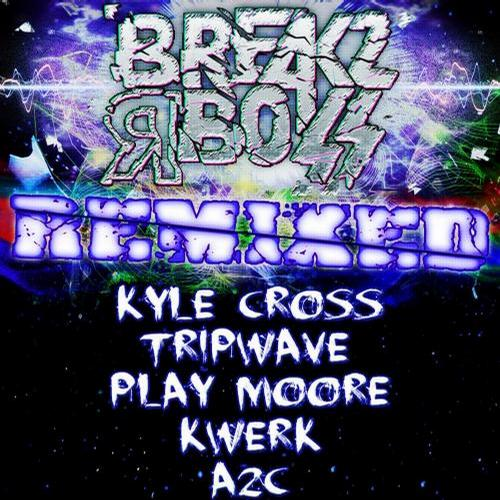 Album Art - Breakz R Boss REMIXED: Part 1