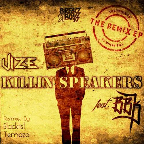 Album Art - Killin Speakers (The Remix Ep)