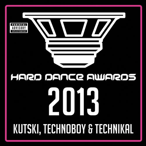 Album Art - Hard Dance Awards 2013 - Mixed by Kutski, Technoboy & Technikal