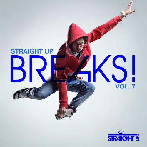 Album Art - Straight Up Breaks! Vol. 7
