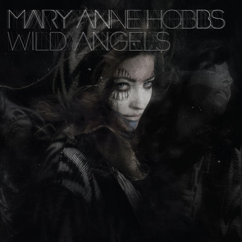 Mary Anne Hobbs - Wild Angels Album Art