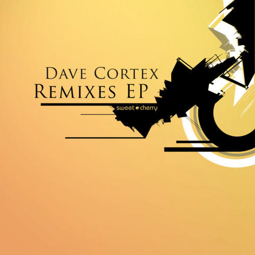 Album Art - Dave Cortex Remixes EP