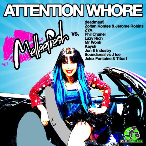 Album Art - Attention Whore Melleefresh Vs 10Djs