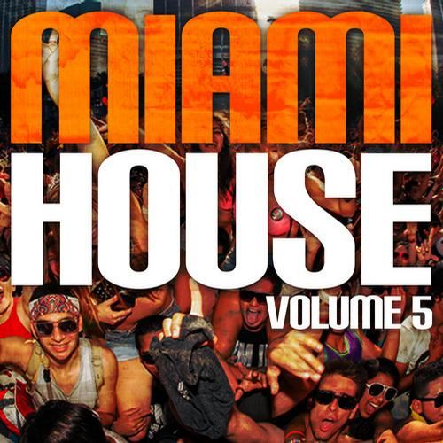 Album Art - Miami House Volume 5