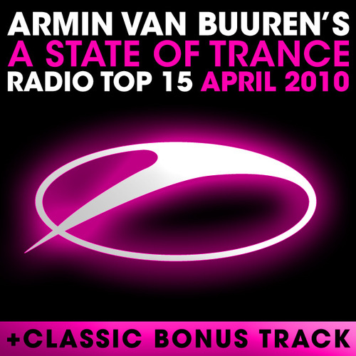 Album Art - A State Of Trance Radio Top 15 - April 2010